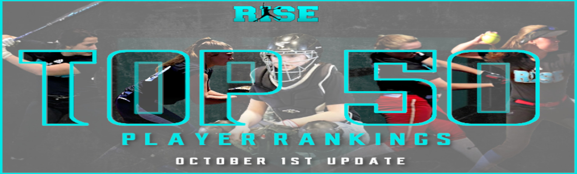 """RISE """"Top 50"""" UPDATED Player Rankings"""